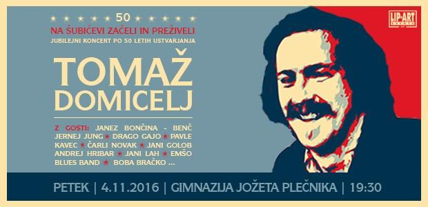"""Tomaž Domicelj – koncert """"Na Šubičevi začeli – in preživeli"""""""