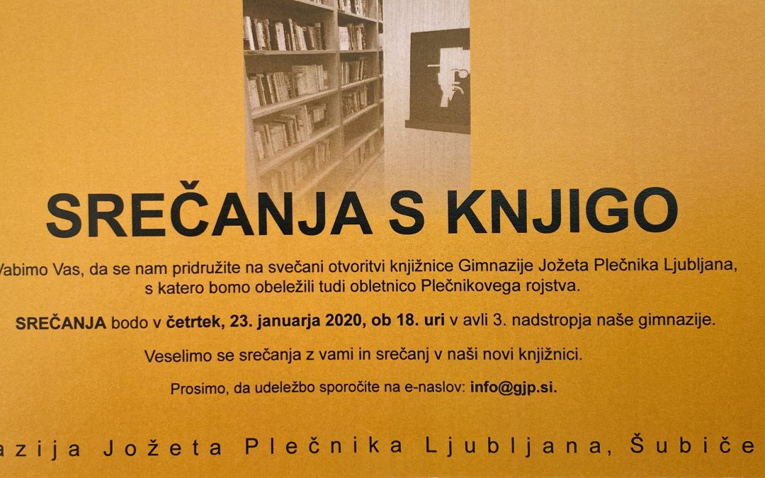 Srečanja s knjigo – svečana otvoritev nove šolske knjižnice